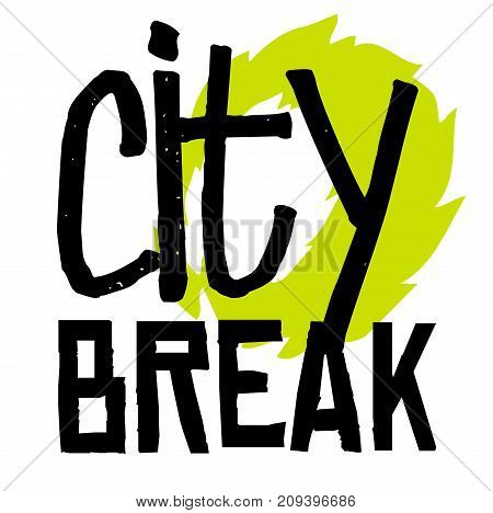 City break sticker. Authentic design graphic stamp. Original series