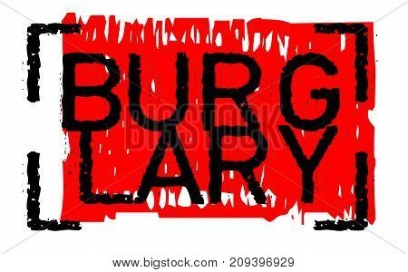 Burglary sticker. Authentic design graphic stamp. Original series