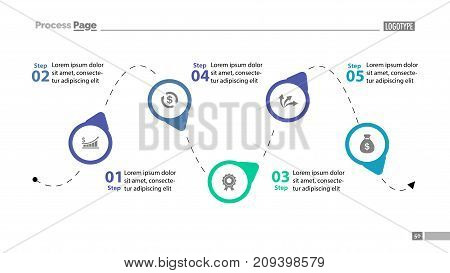 Five step process chart slide template. Business data. Diagram, chart, design. Creative concept for infographics, report, presentation. Can be used for topics like management, strategy, workflow.