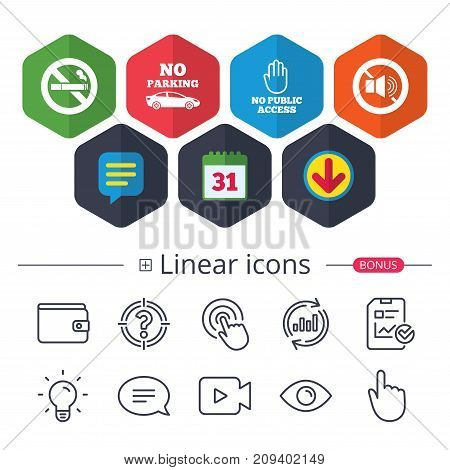 Calendar, Speech bubble and Download signs. Stop smoking and no sound signs. Private territory parking or public access. Cigarette and hand symbol. Chat, Report graph line icons. More linear signs