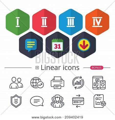 Calendar, Speech bubble and Download signs. Roman numeral icons. 1, 2, 3 and 4 digit characters. Ancient Rome numeric system. Chat, Report graph line icons. More linear signs. Editable stroke. Vector