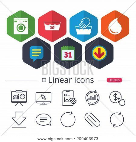 Calendar, Speech bubble and Download signs. Hand wash icon. Machine washable at 30 degrees symbols. Laundry washhouse and water drop signs. Chat, Report graph line icons. More linear signs. Vector