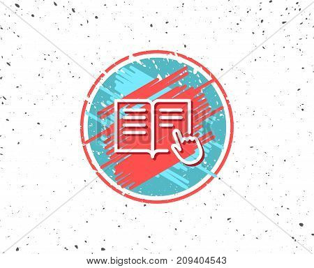 Grunge button with symbol. Instruction Book line icon. Education with hand pointer symbol. E-learning sign. Random background. Vector