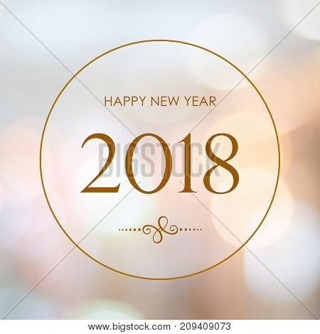 Happy New Year 2018 on blur abstract bokeh background new year greeting card banner