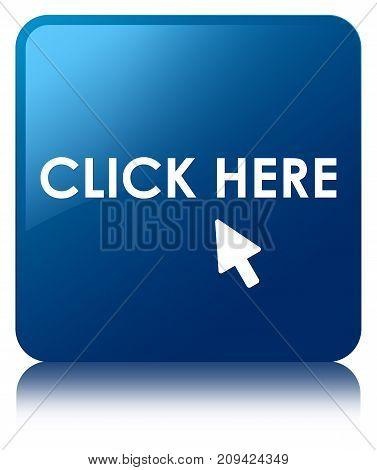 Click Here Blue Square Button