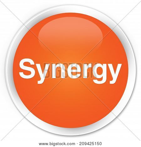 Synergy isolated on premium orange round button abstract illustration poster
