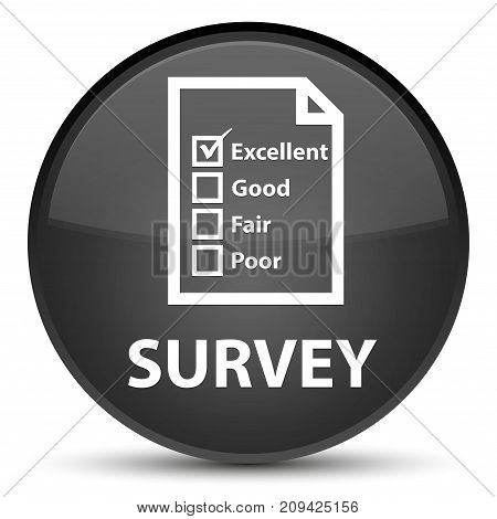 Survey (questionnaire Icon) Special Black Round Button