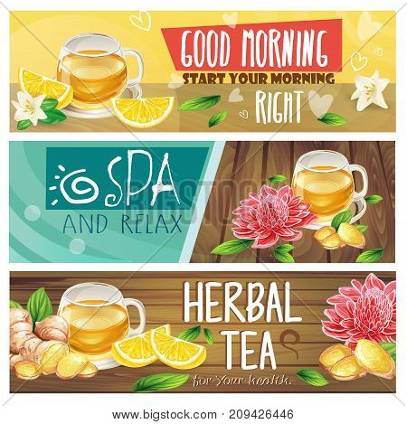 Set of good morning, spa and relax, herbal tea horizontal vector banners with teacup, sliced lemon and ginger root, leaves and flowers on wooden desk. Healthy and natural drink concept