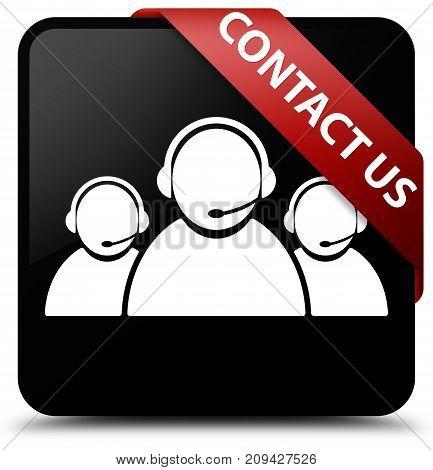 Contact Us (customer Care Team Icon) Black Square Button Red Ribbon In Corner