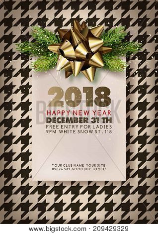 Happy New Year 2018 promotional banner with invitation for party. Festive event on December 31th with free entry for ladies. Poster with lush gold bow and branches of spruce vector illustration.