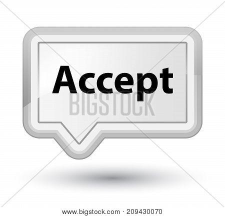 Accept Prime White Banner Button