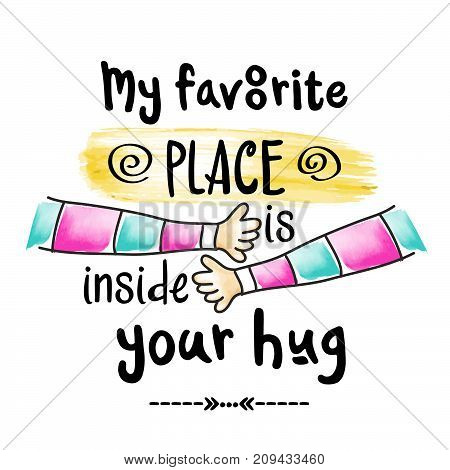 beautiful modern inspirational quote with hug, vector format