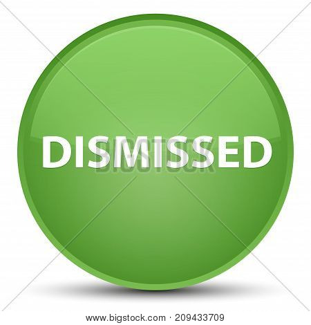 Dismissed Special Soft Green Round Button