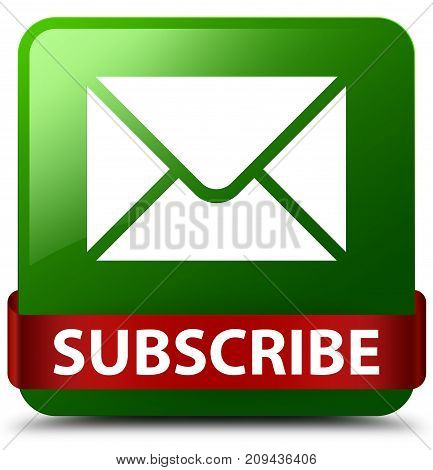Subscribe (email Icon) Green Square Button Red Ribbon In Middle
