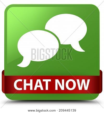 Chat Now Soft Green Square Button Red Ribbon In Middle