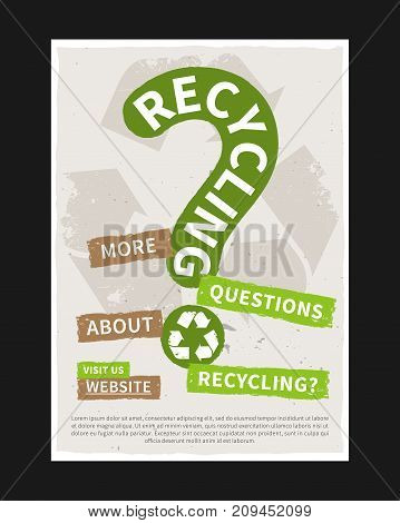 Recycling vector poster. Ecological creative concept with recycle sign. Eco banner on grunge texture background graphic design.