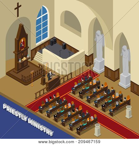 Priestly ministry isometric composition with pastor, sitting people believers, interior elements inside church 3d vector illustration