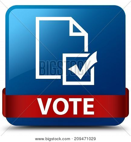 Vote (survey Icon) Blue Square Button Red Ribbon In Middle