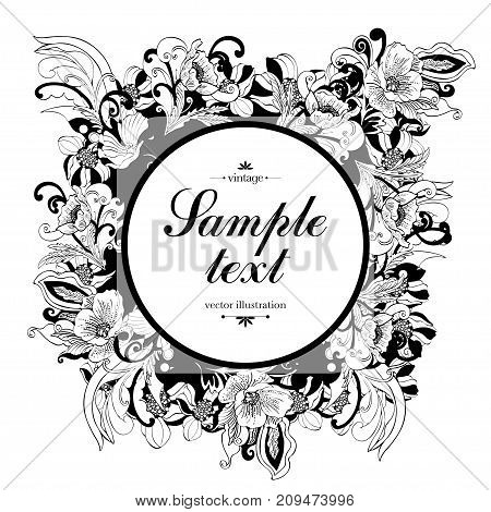 Flower round frame, vector monochrome background, banner, floral border, outline wreath. Abstract vector black and white flowers, petals, leaves, curls and label for text isolated on white