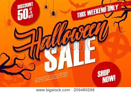 Halloween Sale special offer banner with hand drawn lettering for seasonal shopping. This weekend discount up to 50% off. Shop now! Vector illustration.