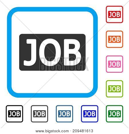 Job Caption icon. Flat grey pictogram symbol inside a light blue rounded frame. Black, gray, green, blue, red, orange color versions of Job Caption vector. Designed for web and application interfaces.