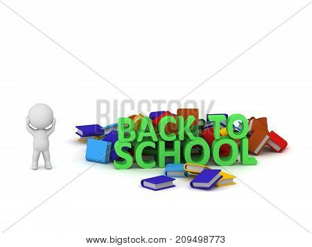 3D character is stressed next to a pile of books and text reading back to school. Isolated on white background.