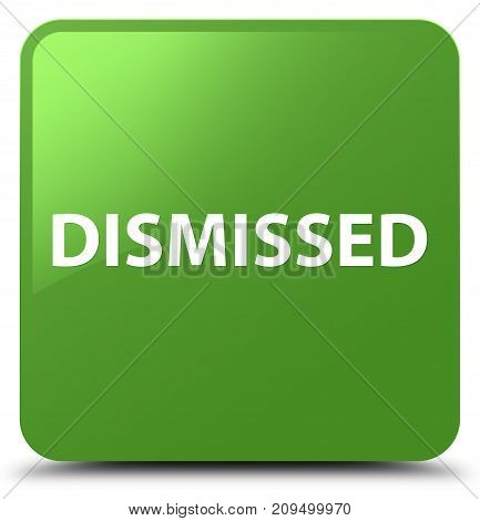 Dismissed Soft Green Square Button