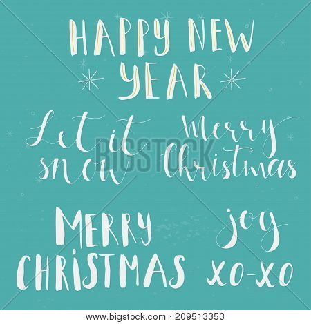 Handwritten Phrase Marry Christmas, Happy New Year, Let It Snow, Xo - Xo.