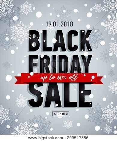 Black friday sale banner. Online shopping. Winter snowy poster. Trendy sale banner. Sale Up to 60 off. Advertising banner