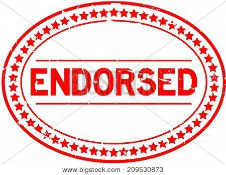 Grunge red endorsed oval rubber seal stamp on white background