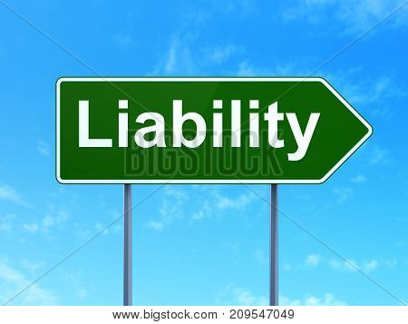 Insurance concept: Liability on green road highway sign, clear blue sky background, 3D rendering