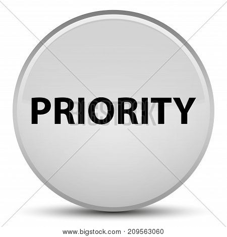 Priority Special White Round Button
