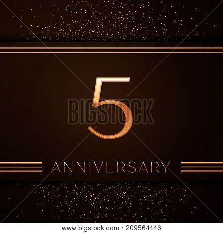 Realistic Five Years Anniversary Celebration Logotype. Golden numbers and golden confetti on brown background. Colorful Vector template elements for your birthday party