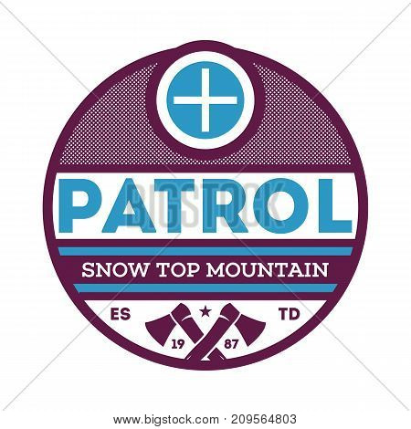 Snow top mountain patrol isolated label. Nature tourism badge, adventure outdoor emblem, expedition help vintage vector illustration