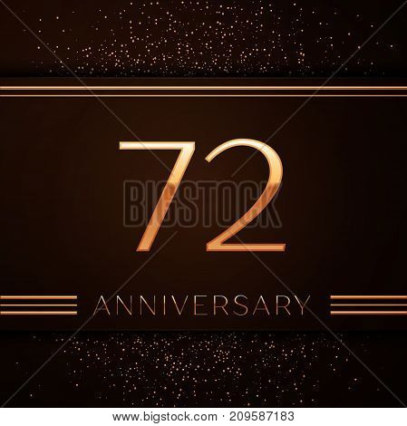 Realistic Seventy two Years Anniversary Celebration Logotype. Golden numbers and golden confetti on brown background. Colorful Vector template elements for your birthday party