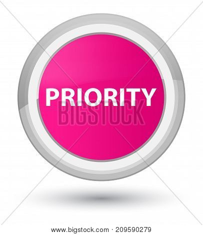 Priority Prime Pink Round Button