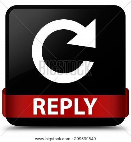 Reply (rotate Arrow Icon) Black Square Button Red Ribbon In Middle