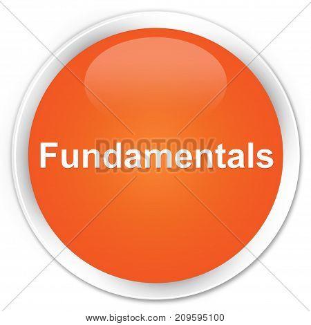 Fundamentals Premium Orange Round Button