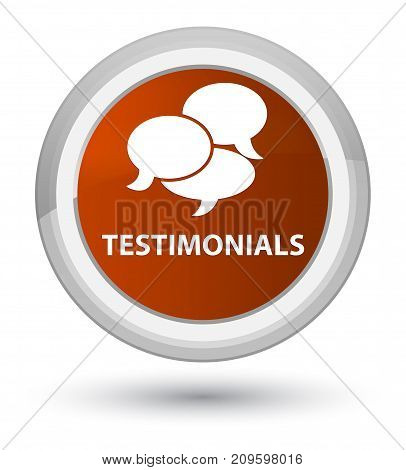 Testimonials (comments Icon) Prime Brown Round Button