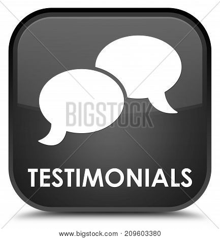Testimonials (chat Icon) Special Black Square Button