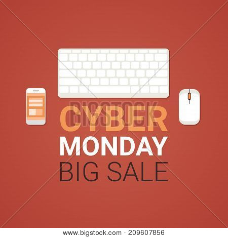 Cyber Monday Big Sale Poster With Computer Mouse, Keyboard And Cell Smart Phone, Technology Shopping Banner Concept Vector Illustration