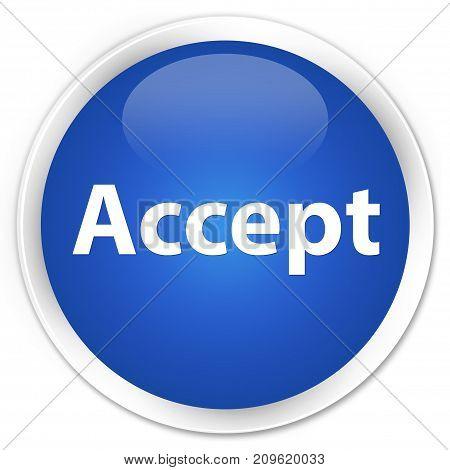 Accept Premium Blue Round Button