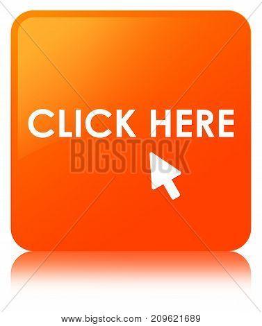 Click Here Orange Square Button