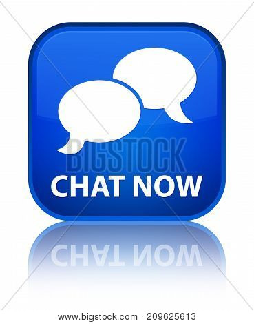 Chat Now Special Blue Square Button