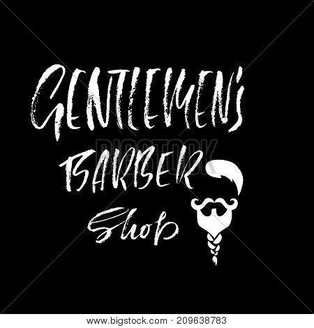 Gentlmen barber shop hand written lettering. Typography poster. Calligraphy banner. Vector illustration