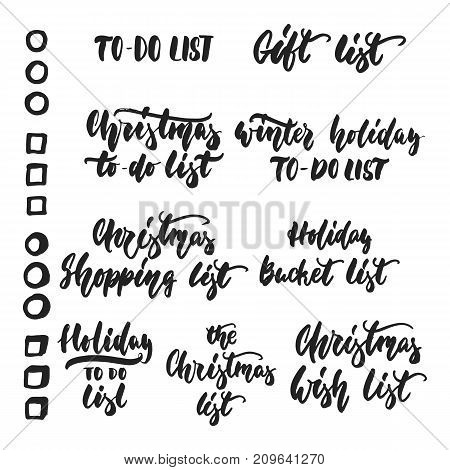 Set of To-Do lists - hand drawn lettering inscription for Christmas and New Year checklist isolated on the white background. Fun brush ink template for preparation for winter holidays