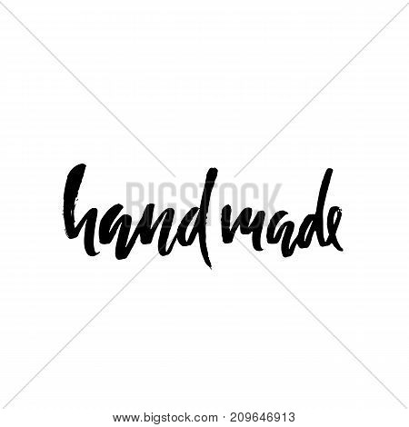 Hand made. Hand drawn dry brush lettering. Modern logo for your product and shop. Vector illustration