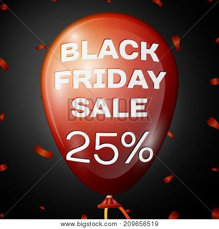 Realistic Shiny Red Balloon with text Black Friday Sale Twenty five percent for discount over black background. Black Friday balloon concept for your business template. Vector illustration