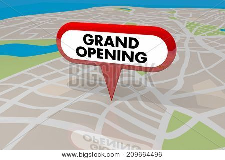 Grand Opening Sign Pin on Map New Business Store Unveiling 3d Illustration