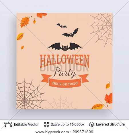 Cute bats and text framed with autumn leaves and spider web. Vector layered background.